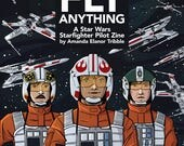 We Can Fly Anything - Star Wars Fanzine *PREORDER*