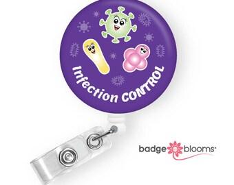 Infection Control Nurse - Microbiology Humor - Nurse Gifts - Medical Lab Badge Reel - Pathologist Badge Holder - Cute Badges - BadgeBlooms