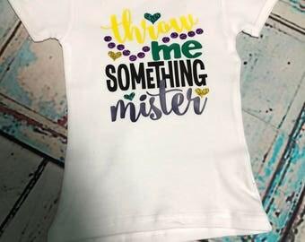 Throw me something mister toddler Mardi Gras shirt