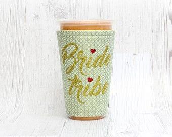Iced Coffee Cozy, Coffee Cozy,  Cup Cozy, Cup Sleeve,  Coffee Cuff, Wedding, Bride Tribe, Bridesmaid Gift, Bridesmaid,