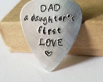 Father of the bride - Dad a Daughters First Love guitar pick - Hand stamped Engraved - New Dad