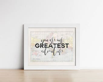 World Map Nursery Art PRINTABLE - You Are Our Greatest Adventure - Adoption - Inspirational - Baby Shower Gift - Horizontal - SKU#9764