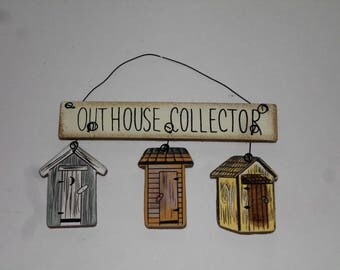 Primitive Sign, Outhouse Collector Sign, Primitive Wall Decor, Wood Sign  With Wire Hanger