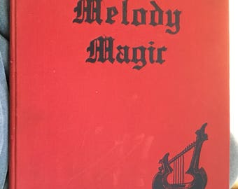 Vintage MELODY MAGIC Limited Edition/ By William Henry Palmer/ Privately Issued 1932/ Hardcover 1st Edition/ Free Shipping