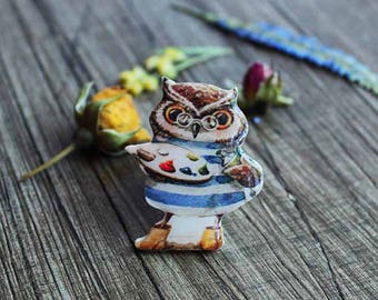 Owl painter owl brooch owl pin Owl jewelry gifts|for|painters gifts|for|artists For owl lovers Christmas gift Animal brooch Gifts under 25