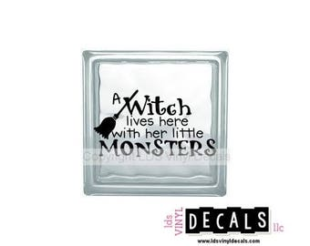A Witch lives here with her little MONSTERS - Halloween Vinyl Lettering for Glass  Blocks - Craft Decals