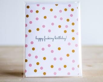 Happy Fucking Birthday Card