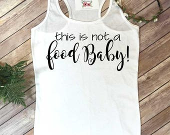 Pregnancy Announcement, Preggers, Not a Food Baby, Pregnancy Reveal, New Mom Shirt, Baby Announcement, Baby Reveal, Baby Due Reveal,