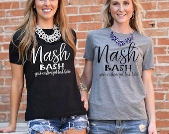 Nash Bash T-Shirt, S-2XL, Nashville Bachelorette, Bachelorette Party Shirts, Bachelorette Party, New Orleans Bachelorette