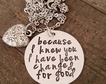 BECAUSE I KNEW YOU I Have Been Changed for Good necklace inspired by Wicked!