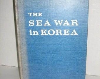 The Sea War In Korea, By Malcolm W. Cagle