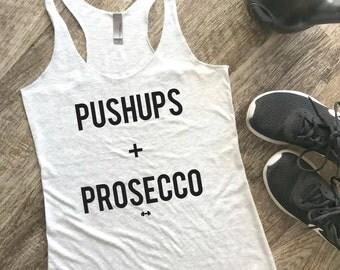 Pushups + Prosecco Funny Workout Tank, Gym Tank, Womens Workout Tank, Funny Tank, Motivation Tank, Fitness Tank, Prosecco, Pushups, Brunch