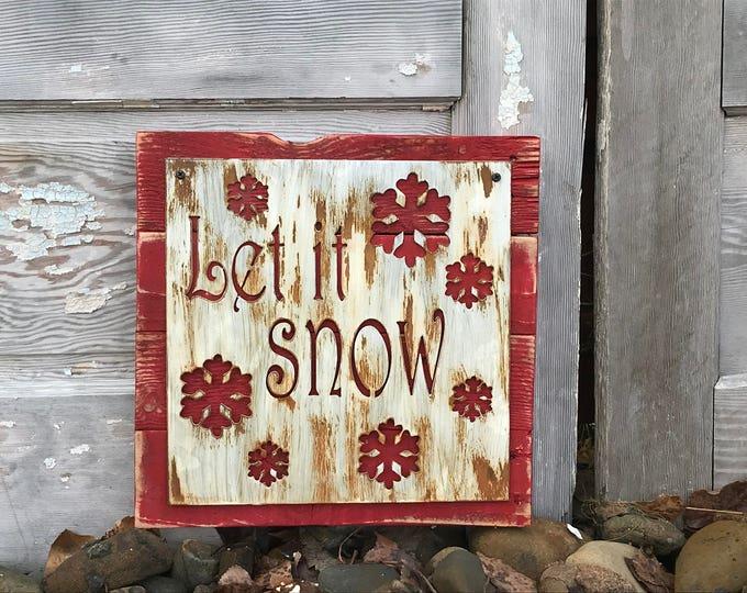 Let it snow, Winter Metal Sign, Christmas Decor, Winter Farmhouse Decor, Fixer Upper style, Rustic Decor, Christmas Sign, Rustic Winter Sign