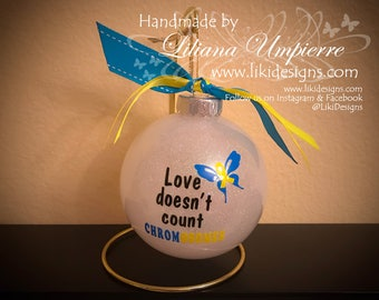 """4.5"""" Christmas Ornament - Love doesn't count chromosomes"""