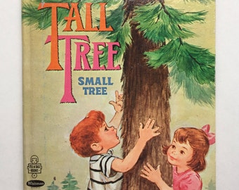 Tall Tree Small Tree by Mabel Watts, illustrated by Florence Sarah Winship, 1970 Whitman Tell-a-Tale, Vintage Tree Book for Kids