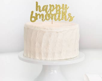 Happy 6 Months Cake Topper, 6 Months Cake Topper, Half Birthday Cake Topper, 1/2 Birthday Cake Topper, Half Birthday, Cake Smash