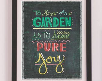 To Know A Garden is to Know Pure Joy Art Painting Artistic Quote Print Printable Instant Digital Download Wooden Background