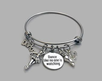 Dance Like No One Is Watching Charm Bracelet, Dance Charm Bracelet, Dance Charm Bangle, Dance Teacher, Ballet Charm, Dancer Gift
