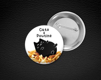 "Cats and poutine.1.5"" Metal Pin-back button.Petite Gazelle Atelier"