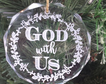 """Round Facet Laser Engraved Crystal Ornament - Engraved with phrase """"God with Us"""" - Crystal Christmas Ornament"""