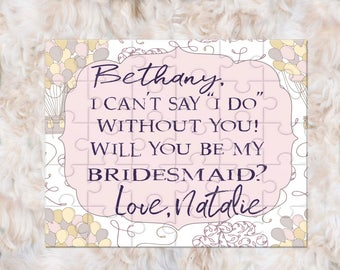 Will You Be My Bridesmaid Gift, Bridesmaid Gift, Bridesmaid Puzzle, Bridesmaid Proposal, I Can't Say I Do Without You, Bridesmaids