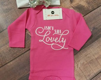 Baby Girl Clothes, Isn't She Lovely Bodysuit, Newborn Outfit , Infant Shirts