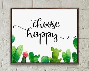 Inspirational quote print choose happy cactus print bedroom wall art print motivational poster printable art watercolour teenage girl gifts