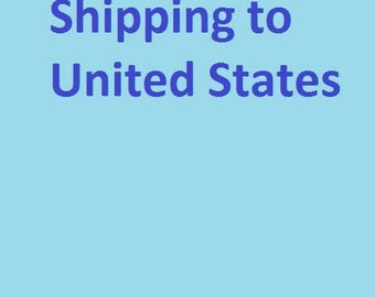 RESERVED  Shipping to the United States