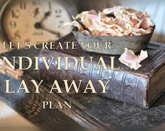 Let's create your individual LAYAWAY plan - DO NOT buy this item !!!