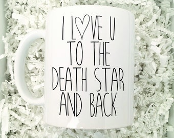 Boyfriend Mug,Star Wars Mug,I Love You Mug,Death Star,Boyfriends Gift,I Love My Boyfriend,Gift For Husband,I Love My Husband,Anniversary Mug