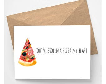 Instant Download - You've Stolen A Pizza My Heart