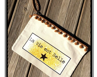 "Zippered bag ""Life is beautiful"" Star Black Black star gilded gold quote quote french handmade"