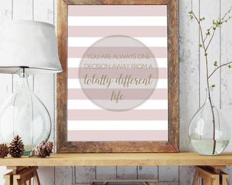 Quote Wall Art / Poster Print / Inspiration / Motivational / Pink Stripes / Gold / Typography Print / Wall Art / 5x7 / 8x10 / A4 / A3