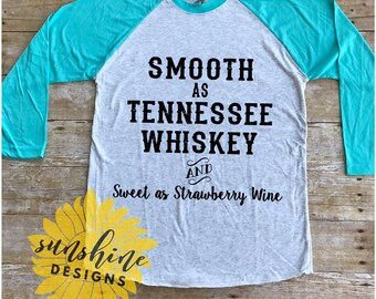 Smooth as Tennessee Whiskey and Sweet as Strawberry Wine svg file, country svg, country song svg, southern svg, country girl svg file