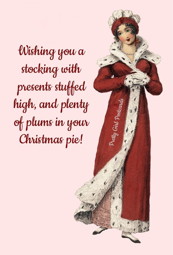 Christmas Card ~ Wishing You A Stocking With Presents Stuffed High ~ Christmas Postcard ~ Jane Austen Fashion ~ Happy Holiday Greetings