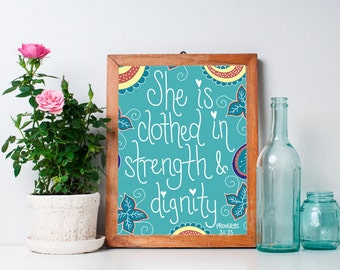 Proverbs 31:25 - Mom Gift - She is Clothed in Strength and Dignity - Christian Woman Gift - Bible Print - Scripture Art  - 8x10 Glossy Print