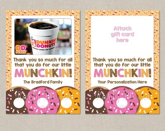 Dunkin Donuts Inspired Teacher Appreciation Gift Teacher Thank You Note End of the Year Gift 5x7 Gift Card Personalized DIY Printable Card