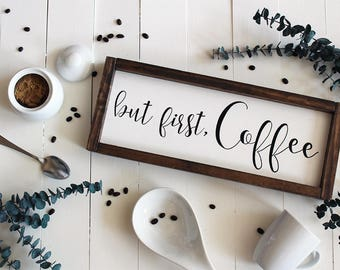 Coffee Bar Sign, But First Coffee Sign, Mothers Day Gift, Wood Sign, Farmhouse Sign, But Coffee First, Kitchen Sign, Coffee Bar Sign