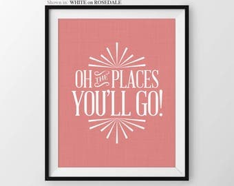 Oh The Places You'll Go Girls Nursery, Inspirational Nursery Decor, Dr Seuss Quote, Nursery Print, Nursery Quote