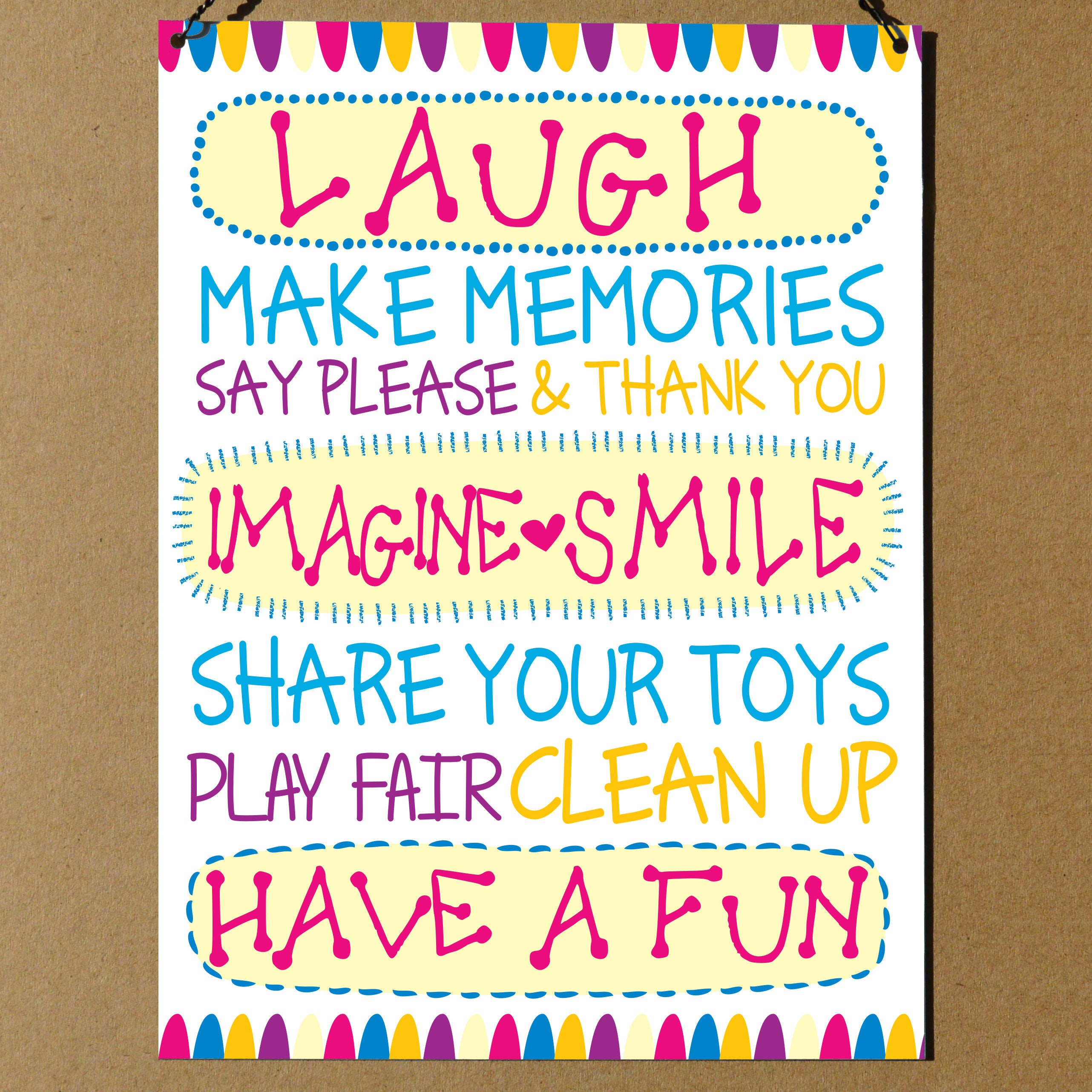 Laugh Make memories Say Please Thank you Imagine Smile Share your ...