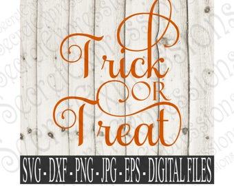 Trick Or Treat Svg, Halloween Svg, Halloween Sign Svg, Svg Files, Digital File, EPS, DXF, PNG, Jpg, Svg, Cricut Svg, Silhouette Svg
