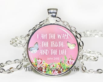 I Am The Way The Truth And The Life John 14.6-Glass Pendant Necklace/Bible Verse/Christian Gift/Religious Jewelry/Baptism Gift