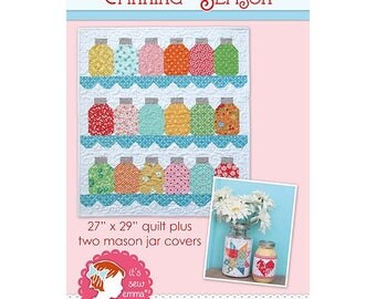 """Canning Season Quilt Pattern byLori Holt for It's Sew Emma- Finished Mini Quilt Size 27.5"""" x 30.5"""" Plus two bonus canning jar cover patterns"""