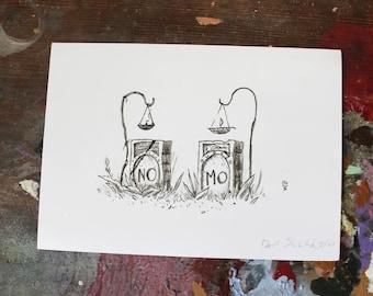 """Grave Plot 18 """"No Mo"""" - 5"""" x 7"""" mini - print"""