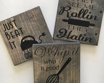 Mini Mix and Match Funny Kitchen Signs - What the Fork, Chop it, Whip It, Beat It, They See Me, Bakers Gonna Bake