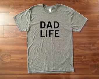 Dad Life Shirt // Gift for dad, Mens tshirt, Graphic tee, Fathers day shirt, Dad to be gift, Mens shirt, Mens gift, Dad tshirt