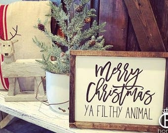 Merry Christmas Ya Filthy Animal Framed Wood Sign