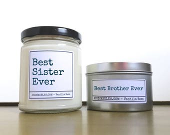 Gift Christmas Sister, Gifts for Sister, Gift for Brother, Best Sister Ever, Best Brother Ever, Customized Candle, Personalized Candle
