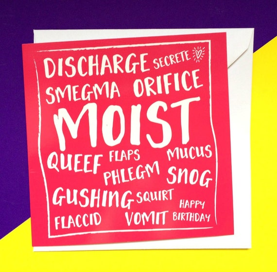 Moist funny birthday card rude birthday card best friend – Rude Funny Birthday Cards