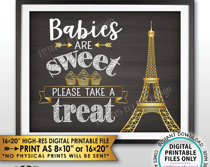 Babies are Sweet Please Take a Treat Paris Theme Baby Shower Cupcake, Paris Shower, Eiffel Tower, Chalkboard Style PRINTABLE Treat Sign <ID>